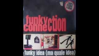 Funky Connection - Funky Idea (Ma Quale Idea) (Pow Wow Version)