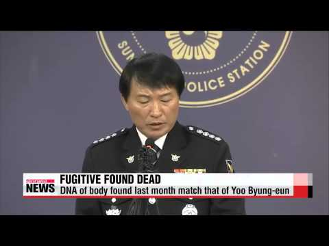 Fugitive Yoo Byung-eun found dead; DNA of body found last month matches that of Yoo