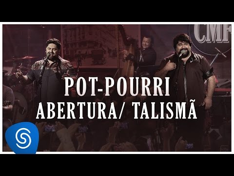Pot Pourri: Abertura/ Talismã - Cesar Menotti e Fabiano (Memórias Anos 80 e 90)