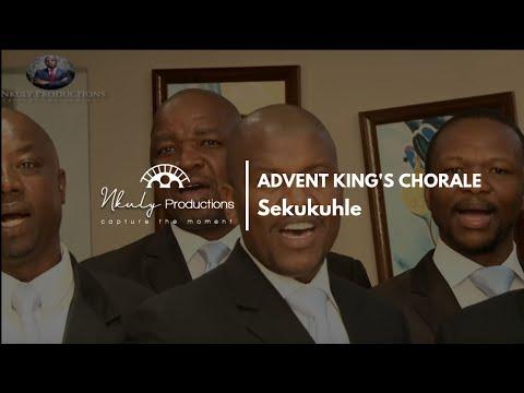 ADVENT KINGS CHORALE SEKUKUHLE