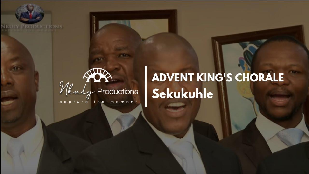 ADVENT KING'S CHORALE SEKUKUHLE