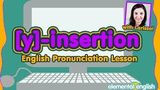 [y]-insertion | English Pronunciation Lesson