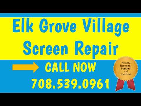 Elk Grove Village Screen Repair and Glass Services (708) 539-0961