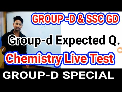 Chemistry Live Test Group D Expected Question Ssc Gd Science Group D Science Question Group D Test