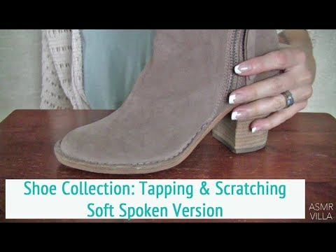 ASMR * Theme: Shoe Collection! * Tapping & Scratching * Fast Tapping * Soft Spoken * ASMRVilla