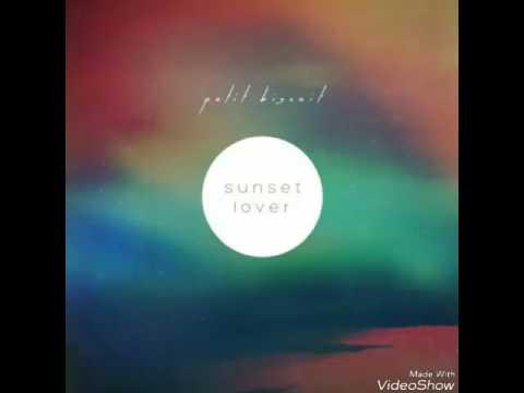 Petit Biscuit - Sunset Lover