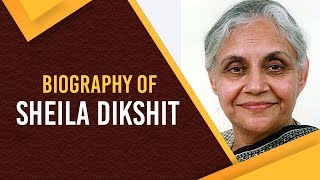 Biography of Sheila Dikshit, One of the longest serving chief ministers of Delhi #ShielaDikshit