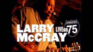 Larry McCray - Live On Interstate 75 (2006)