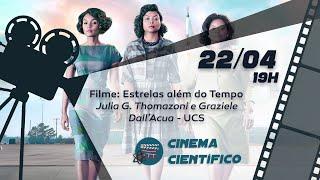 Cinema Científico: ESTRELAS ALÉM DO TEMPO