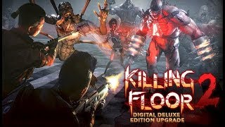 Killing  Floor  2 – Summer  Sideshow  Treacherous  Skies  Update ¦ PS4