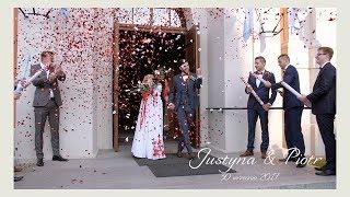 Justyna i Piotr Skrót filmu ślubnego (2017)