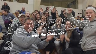 99 Seconds with the Seahawks (20180220)