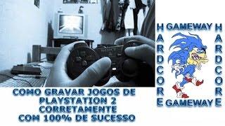 Como gravar jogos de Playstation 2 CORRETAMENTE 100% de sucesso