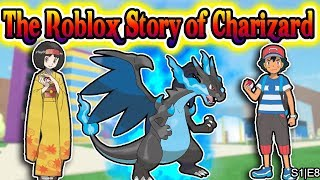 The Roblox Story of Charizard | S1 E8 | ~ ROBLOX Series