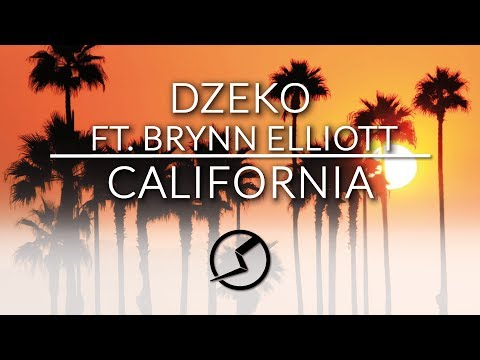 Dzeko ft. Brynn Elliott - California