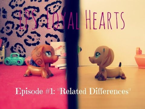 """LPS: LH #1 """"Related Differences"""" [BEING REMADE]"""