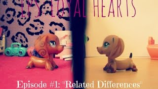 "♡ LPS: Loyal Hearts Episode #1 ""Related Differences"" [SERIES PREMIERE] ♡ (READ DESC!!)"
