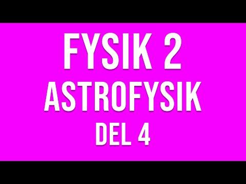 Fysik 2 - Astrofysik del 4 av 6