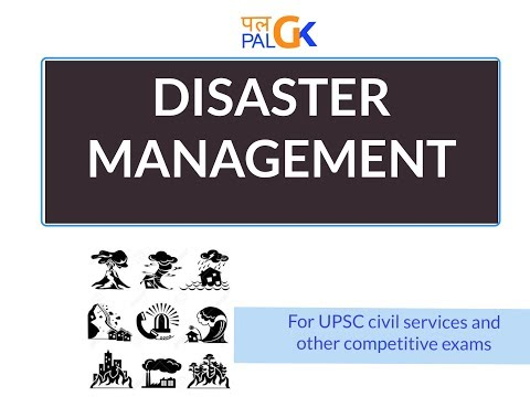 DISASTER MANAGEMENT : Introduction and Institutional framework in India