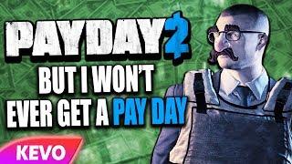 Payday 2 but I won