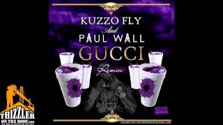 Kuzzo Fly ft. Paul Wall - GUCCI Remix [Thizzler.com]