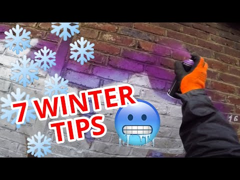 Graffiti WINTER TIPS - How To Stay WARM