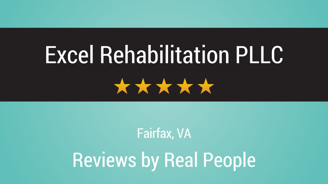 Excel physical therapy - Excel Rehabilitation Pllc Reviews Fairfax Va Physical Therapy Patient Reviews