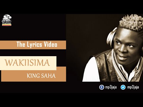 Oli Wakiisima LYRICS VIDEO -  King Saha Ugandan Afro-Pop August 2015