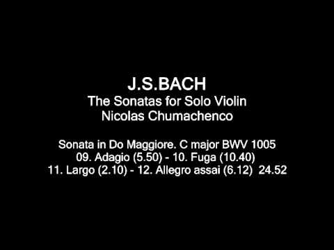 BACH Sonata in C major BWV 1005 Nicolas Chumachenco