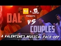 DAL Vs COUPLES A Valentine S Musical Face Off By ScreenPatti mp3