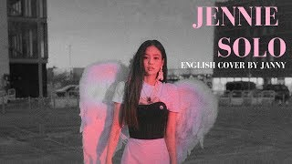 Jennie - Solo | English Cover By Janny