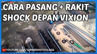 Cara Pasang, Lepas dan Rakit Shock Depan Yamaha New Vixion #part1