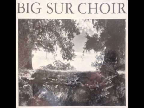 Big Sur Choir [USA] - a_6.  Silver On The Water.
