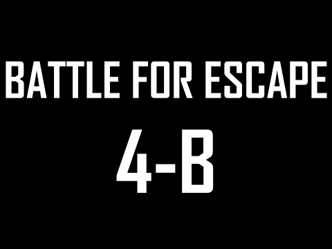 Battle for Escape 4b
