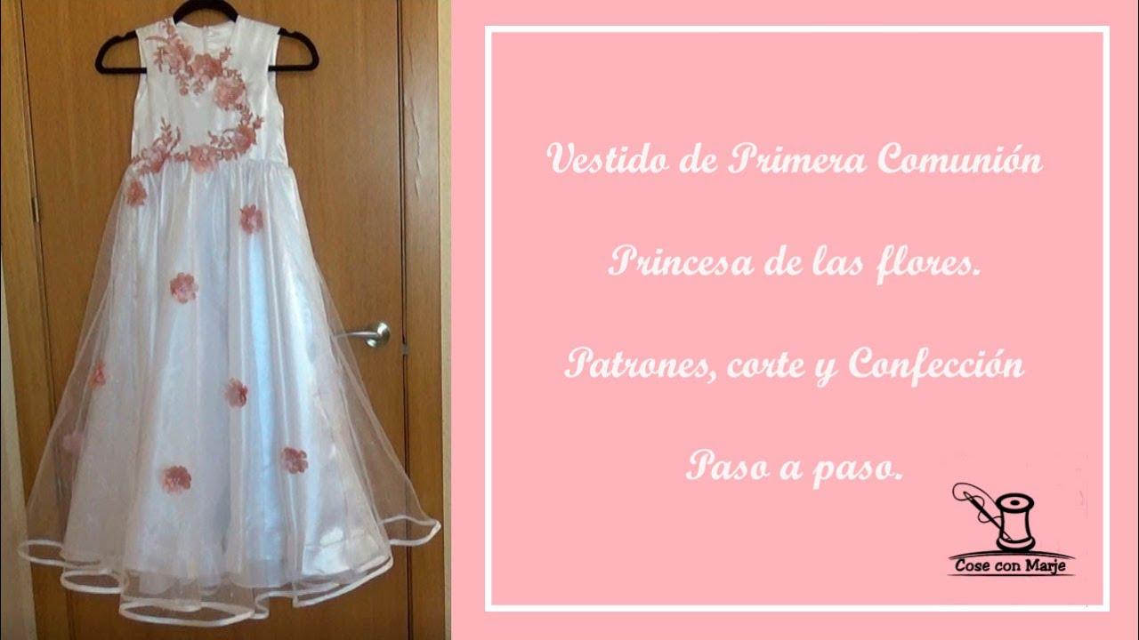 Vestido de niña de Primera Comunión o Fiesta 🌼Princesa de las flores🌼Patrones, corte y confección 🌼