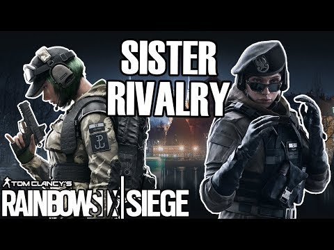 Rainbow Six Siege: Ranked - The OP Sisters