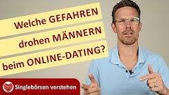 """Welche Gefahren drohen MÄNNERN beim Online-Dating - Serie """"Singlebörsen-Verstehen"""""""