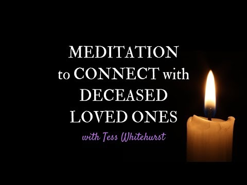 Meditation to Connect with Deceased Loved Ones