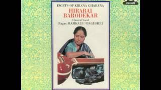 Hirabai Barodekar  - Facets of Kirana Gharana, Side 1 - Raga Ramkali