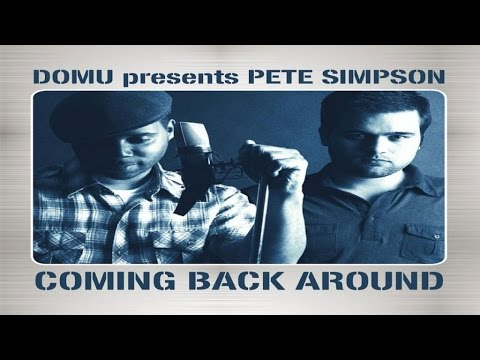 Domu presents Pete Simpson - Coming Back Around (Domu Re-Beat Mix)