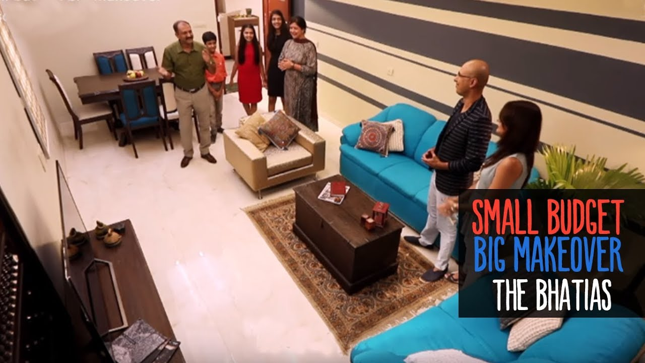 Small Budget Big Makeover Season 2 Ep2 Mini The Bhatias Youtube