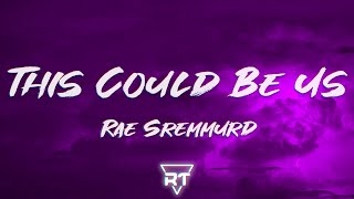Download Mp3 Rae Sremmurd This Could Be Us She gotta say please