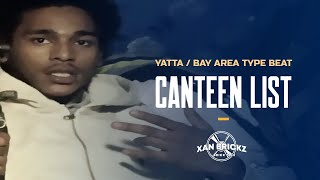"[FREE] YATTA x ALLBLACK Type Beat ""Canteen List"" | BAY AREA Instrumental 2018 (NEW)"