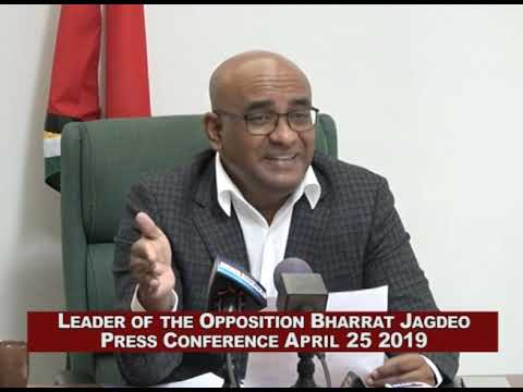 Press conference by Opposition Leader Bharrat Jagdeo Thursday April 25th 2019