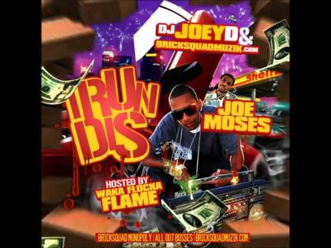 Joe Moses - 5.Crack Daddy {I Run Dis Mixtape}