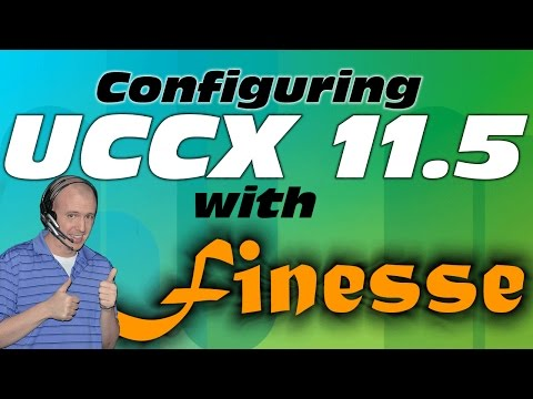 How to Configure UCCX 11.5 with Finesse - Home Lab Edition