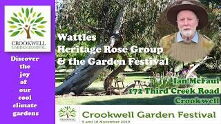 Ian McFaul, Wattles Heritage Rose Group, the Crookwell Garden Festival 2019