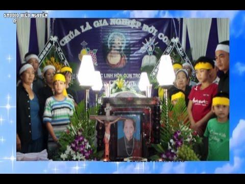 Lễ tang cụ bà Catarina NGUYỄN THỊ NGHĨA 99 tuổi