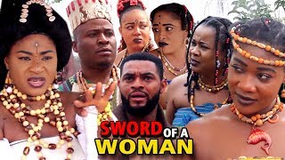 "New Hit Movie ""SWORD OF A WOMAN"" Season 5&6 - (Destiny Etiko) 2019 Latest Nollywood Epic Movie"