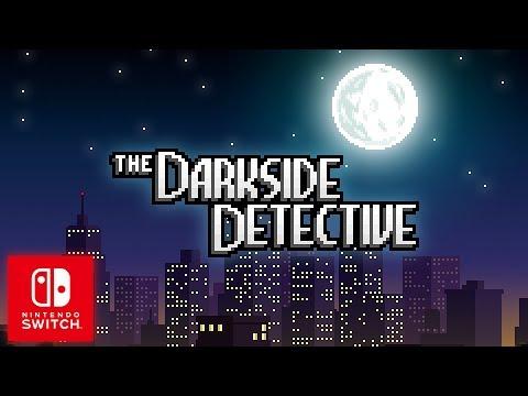The Darkside Detective Nintendo Switch Trailer